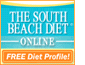 Get a free diet profile at The South Beach Diet Online. For even more online tools and support, sign up today!